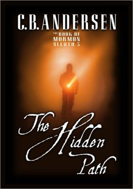 Book of Mormon Sleuth 3: The Hidden Path