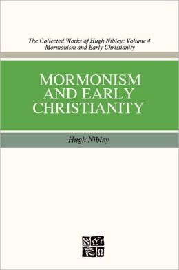 Mormonism and Early Christianity