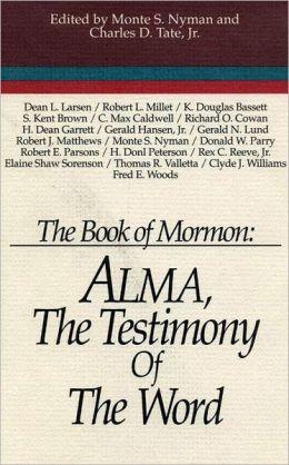 Alma, the Testimony of the Word