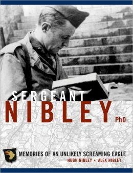 Sergeant Nibley, PhD