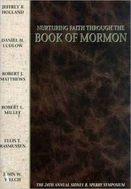 Nurturing Faith Through the Book of Mormon
