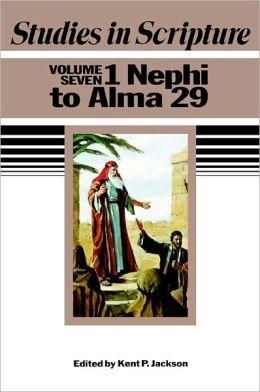Studies in Scripture: 1 Nephi to Alma 29