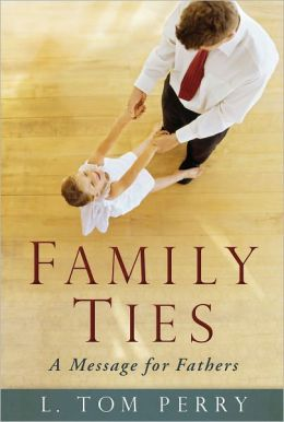 Family Ties: A Message for Fathers