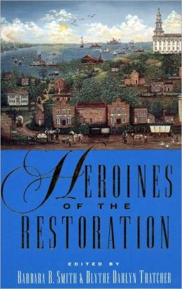 Heroines of the Restoration