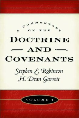 Commentary on the Doctrine and Covenants, v4