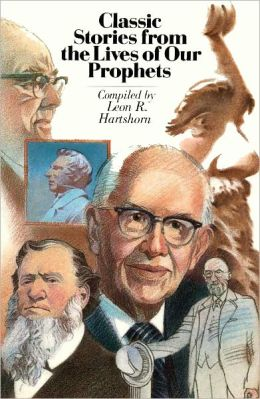 Classic Stories from the Lives of Our Prophets
