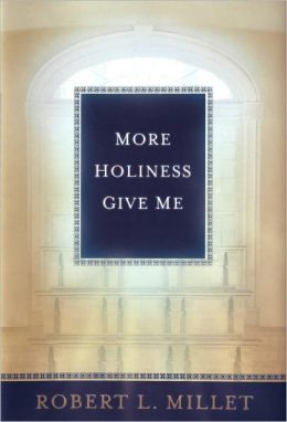 More Holiness Give Me
