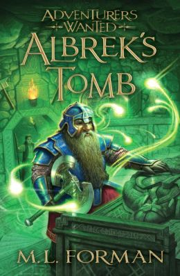 Albrek's Tomb (Adventurers Wanted Series #3)