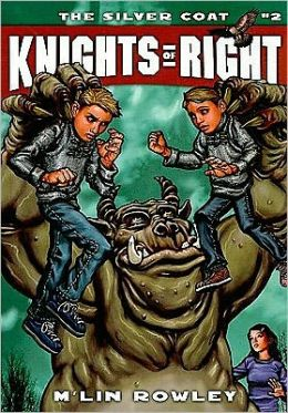 Knights of Right - the Silver Coat: Book 2