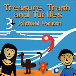Treasure, Trash, And Turtles