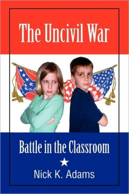 The Uncivil War