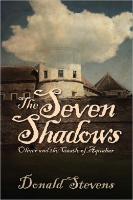 The Seven Shadows Or Oliver And The Castle Of Aquabar