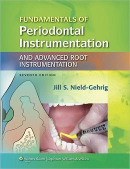 Fundamentals of Periodontal Instrumentation and Advanced Root Instrumentation