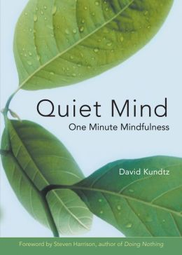 Quiet Mind: One-Minute Retreats from a Busy World
