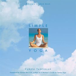 Simple Yoga: A Simple Wisdom Book