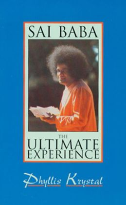 Sai Baba: The Ultimate Experience