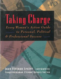 Taking Charge: Every Woman's Action Guide to Personal, Political & Professional Success