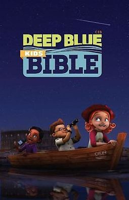 CEB Common English Bible Deep Blue Kids Bible Hardcover: Diving Deep into God's Word