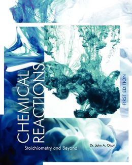 Chemical Reactions: Stoichiometry and Beyond