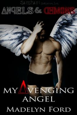 My Avenging Angel