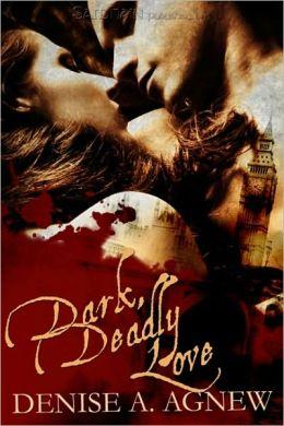 Dark, Deadly Love