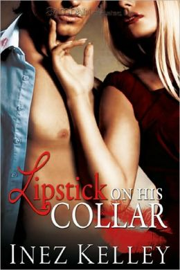 Lipstick on His Collar