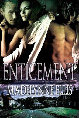 Enticement