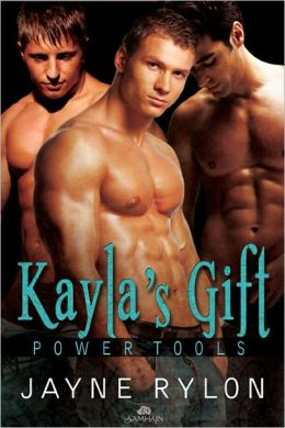 Kayla's Gift (Powertools Series)