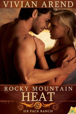 Rocky Mountain Heat (Six Pack Ranch Series #1)