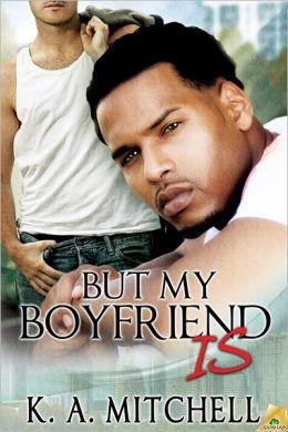 But My Boyfriend Is