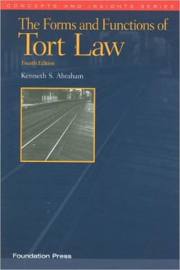 The\Forms and Functions of Tort Law