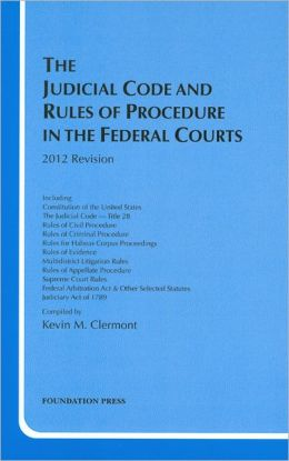 The\Judicial Code and Rules of Procedure in the Federal Courts 2012