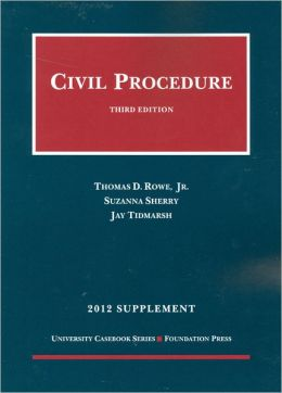 Civil Procedure 3D, 2012 Supplement