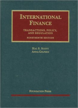 International Finance, Transactions, Policy, and Regulation, 19th