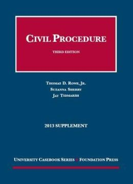 Civil Procedure 3d, 2013 Supplement