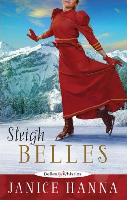 Sleigh Belles: Belles and Whistles