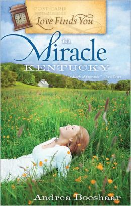 Love Finds You in Miracle, Kentucky