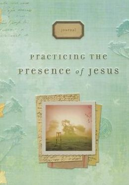 Practicing the Presence of Jesus Signature Journal