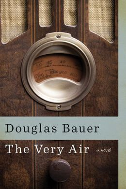 The Very Air: A Novel