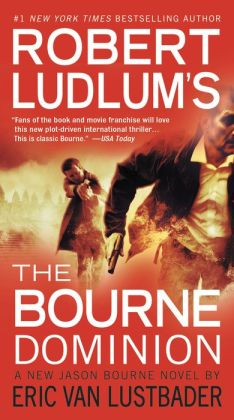 Robert Ludlum's The Bourne Dominion (Bourne Series #9)