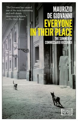 Everyone in Their Place: The Summer of Commissario Ricciardi (Commissario Ricciardi Series #3)