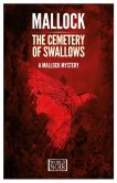 Book Cover Image. Title: The Cemetery of Swallows, Author: Mallock