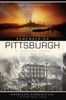 Remembering Pittsburgh: An