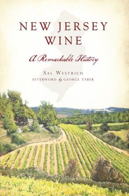 New Jersey Wine: A Remarkable History