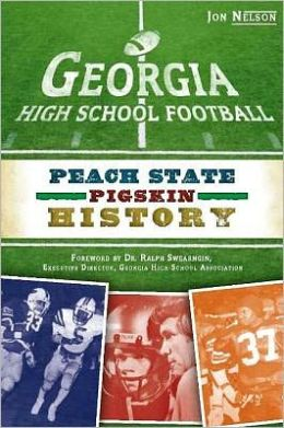 Georgia High School Football: Peach State Pigskin History