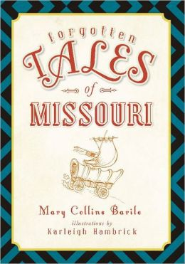 Forgottten Tales of Missouri