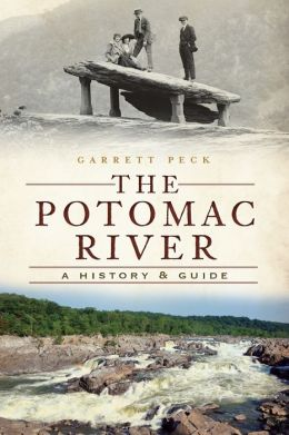 The Potomac River: A History and Guide