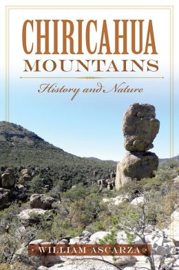 Chiricahua Mountains: History and Nature