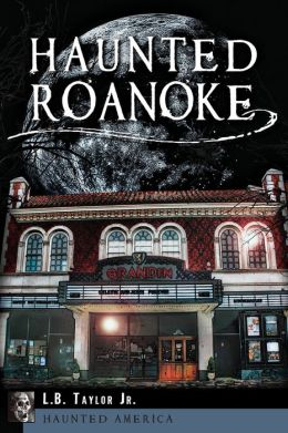 Haunted Roanoke
