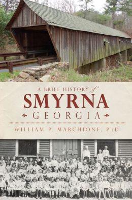 A Brief History of Smyrna, Georgia